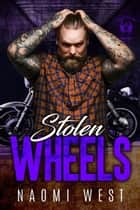 Stolen Wheels - Devil's Wings MC, #3 ebook by Naomi West