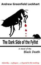 The Dark Side of the Fylfot ebook by Andrew Greenfield  Lockhart