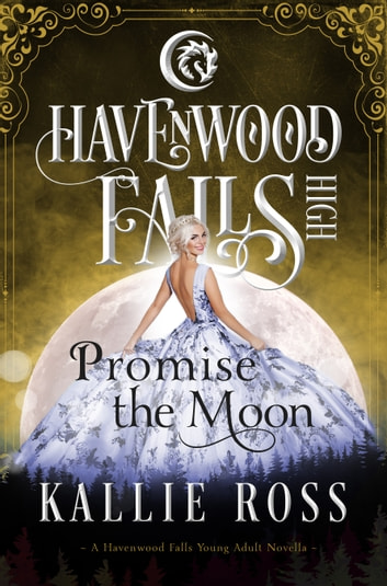 Promise the Moon ebook by Kallie Ross