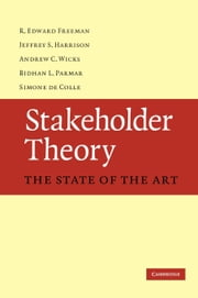 Stakeholder Theory ebook by Freeman, R. Edward