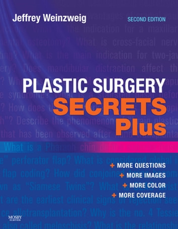 Plastic Surgery Secrets Plus E-Book ebook by Jeffrey Weinzweig, MD, FACS