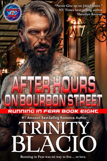 After Hours on Bourbon Street ebook by Trinity Blacio