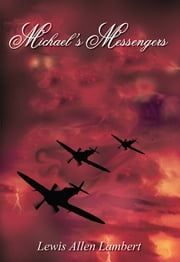 Michael's Messengers ebook by Lewis Allen Lambert