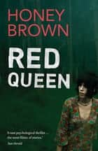 Red Queen ebook by Honey Brown