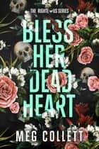 Bless Her Dead Heart ebook by