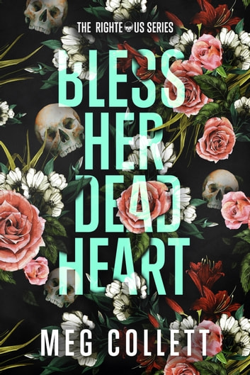 Bless Her Dead Heart ebook by Meg Collett