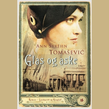 Glas og aske audiobook by Ann Syréhn Tomasevic