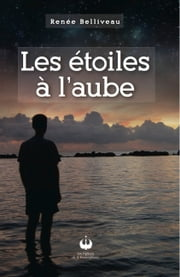 Les étoiles à l'aube ebook by Kobo.Web.Store.Products.Fields.ContributorFieldViewModel