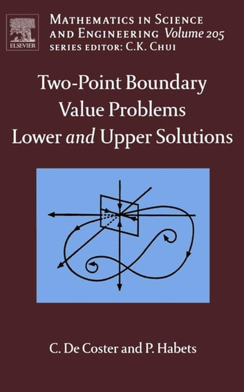 Two point boundary value problems lower and upper solutions ebook two point boundary value problems lower and upper solutions ebook by c de fandeluxe Image collections