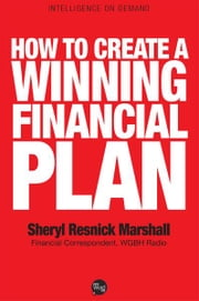 How to Create a Winning Financial Plan ebook by Sheryl Resnick Marshall