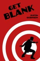 Get Blank ebook by Justin Robinson