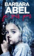 Je sais pas eBook by Barbara ABEL