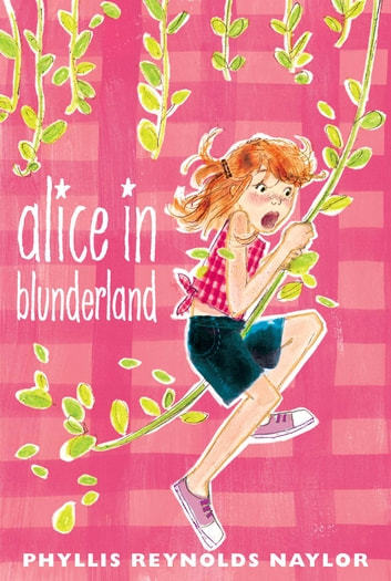 Alice in Blunderland ebook by Phyllis Reynolds Naylor