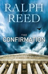 The Confirmation ebook by Ralph Reed