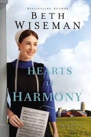 Hearts in Harmony eBook by Beth Wiseman