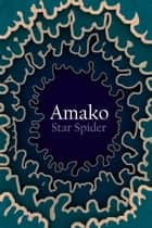 Amako ebook by Star Spider