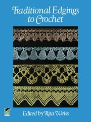 Traditional Edgings to Crochet ebook by Kobo.Web.Store.Products.Fields.ContributorFieldViewModel