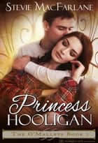 Princess Hooligan ebook by Stevie MacFarlane