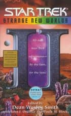Strange New Worlds II ebook by Dean Wesley Smith,Paula M. Block,John J. Ordover