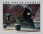 The Polar Express ebook by Chris Van Allsburg