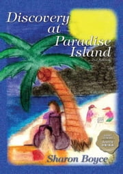 Discovery At Paradise Island ebook by Sharon Boyce