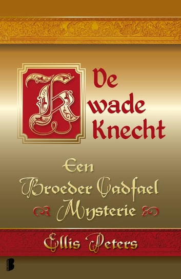 De kwade knecht ebook by Ellis Peters