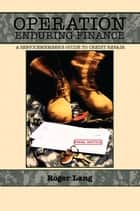 Operation Enduring Finance ebook by Roger Lang