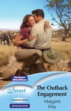 The Outback Engagement ebook by Margaret Way