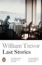 Last Stories ebook by William Trevor