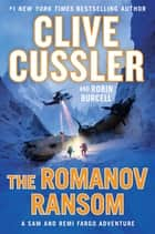 The Romanov Ransom ebook by Clive Cussler, Robin Burcell