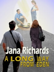 A Long Way From Eden ebook by Jana Richards
