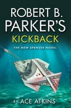 Robert B Parker's Kickback - A Hardboiled Crime Mystery set in Boston ekitaplar by Ace Atkins