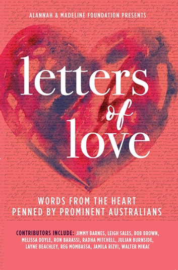 Letters of Love ebook by Alannah & Madeline Foundation