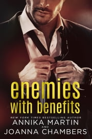 Enemies With Benefits: a prologue ebook by Annika Martin,Joanna Chambers
