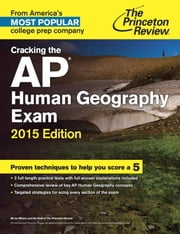 Cracking the AP Human Geography Exam, 2015 Edition ebook by Princeton Review