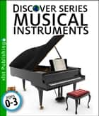 Musical Instruments ebook by Xist Publishing