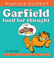 Garfield Food for Thought - His 13th Book ebook by Jim Davis