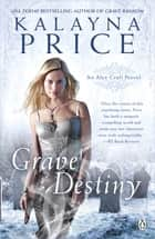 Grave Destiny ebook by