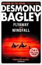Flyaway / Windfall ebook by