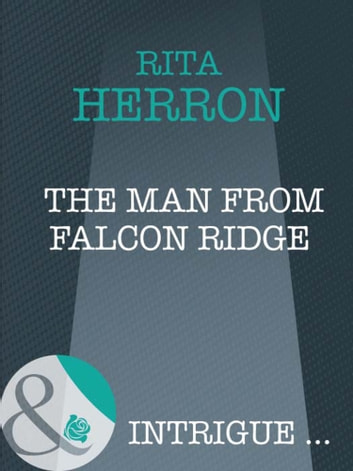 The Man From Falcon Ridge (Mills & Boon Intrigue) (Eclipse, Book 4) ebook by Rita Herron