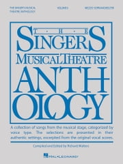 Singer's Musical Theatre Anthology - Volume 6 - Mezzo-Soprano/Belter ebook by Hal Leonard Corp.,Richard Walters