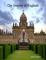 The History of England ebook by John Lingard