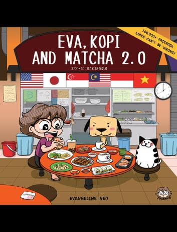 Eva, Kopi and Matcha 2.0 ebook by Evangeline Neo