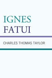 Ignes Fatui ebook by Charles Thomas Taylor