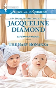 The Baby Bonanza ebook by Jacqueline Diamond