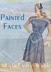 Painted Faces ebook by Megan Easley-Walsh