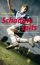 Schaduwspits ebook by Corien Botman