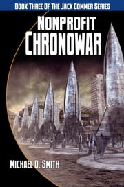 Nonprofit Chronowar ebook by Michael D. Smith