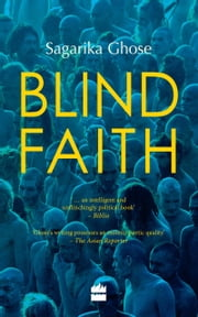 Blind Faith ebook by Sagarika Ghose
