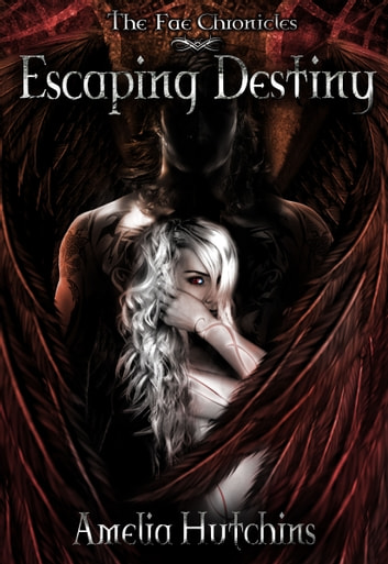 Escaping Destiny ebook by Amelia Hutchins